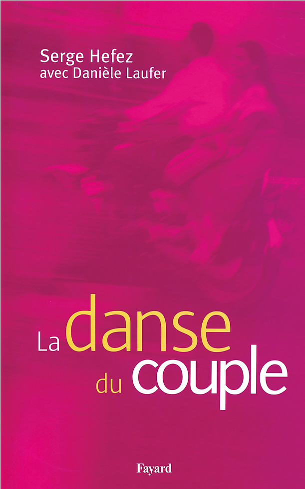 """La Danse du couple"", Serge Hefez"