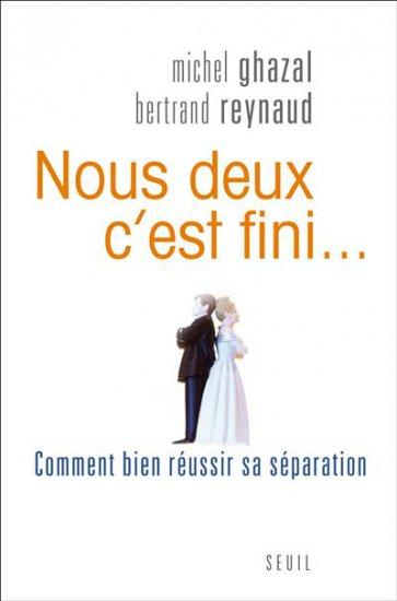 """""""Nous deux c'est fini..."""", Michel Ghazal et Bertrand Reynaud"""