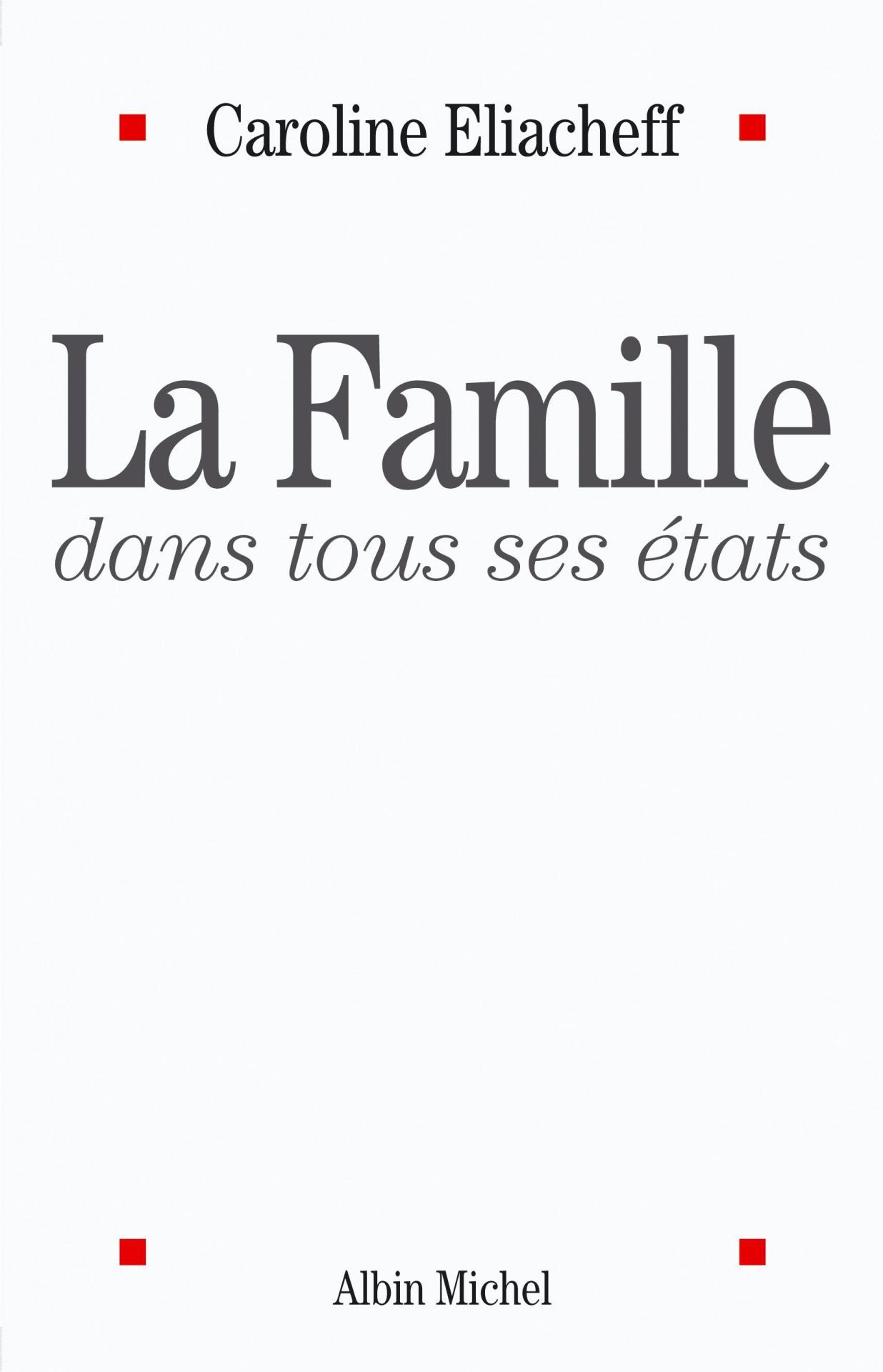"""""""La famille dans tous ses états"""", Caroline Eliacheff"""
