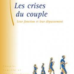"""""""Les crises du couple"""", Monique Dupré La Tour"""